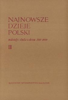 Najnowsze Dzieje Polski : materiały i studia z okresu 1914-1939 T. 3 (1960)
