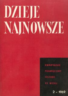 Dzieje Najnowsze : [kwartalnik poświęcony historii XX wieku] R. 1 z. 2 (1969)