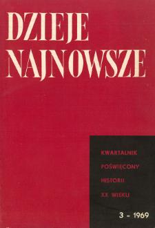 Dzieje Najnowsze : [kwartalnik poświęcony historii XX wieku] R. 1 z. 3 (1969)