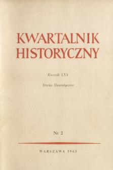 Kwartalnik Historyczny R. 70 nr 2 (1963), Studia Slawistyczne