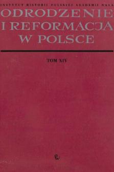 Odrodzenie i Reformacja w Polsce T. 14 (1969), Materiały