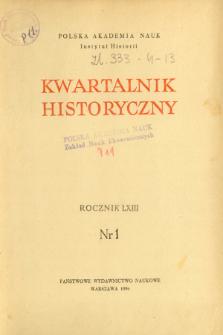 Kwartalnik Historyczny R. 63 nr 1 (1956)