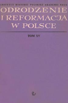 Odrodzenie i Reformacja w Polsce T. 15 (1970), Materiały