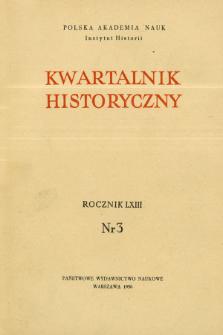 Kwartalnik Historyczny R. 63 nr 3 (1956)