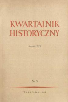 Kwartalnik Historyczny R. 70 nr 3 (1963), Artykuły recenzyjne