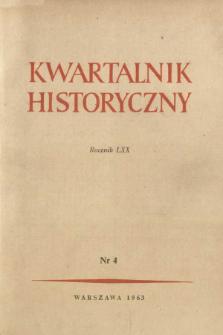 Kwartalnik Historyczny R. 70 nr 4 (1963), W stulecie powstania styczniowego