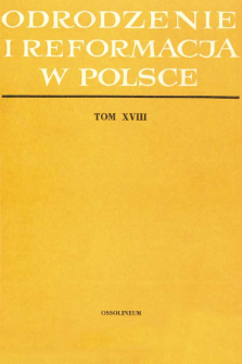 Odrodzenie i Reformacja w Polsce T. 18 (1973), Artykuły i rozprawy