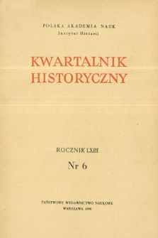 Kwartalnik Historyczny R. 63 nr 6 (1956)