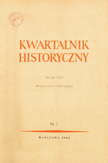 Kwartalnik Historyczny R. 71 nr 2 (1964), Dwudziestolecie Polski Ludowej