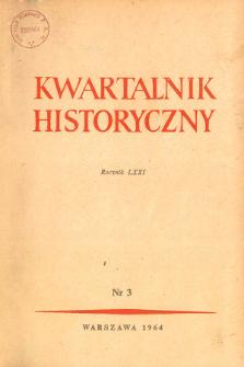 Kwartalnik Historyczny R. 71 nr 3 (1964), Artykuły recenzyjne