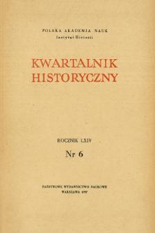 Kwartalnik Historyczny R. 64 nr 6 (1957), Artykuły recenzyjne