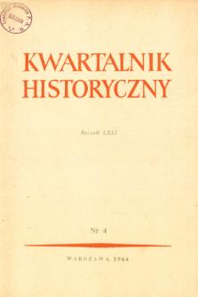 Kwartalnik Historyczny R. 71 nr 4 (1964), Przeglądy badań
