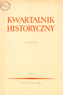 Kwartalnik Historyczny R. 71 nr 4 (1964), Artykuły recenzyjne