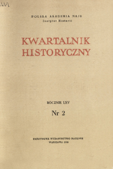 Kwartalnik Historyczny R. 65 nr 2 (1958), Artykuły recenzyjne