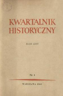 Kwartalnik Historyczny R. 72 nr 1 (1965), Dyskusje i polemiki