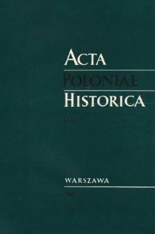 Acta Poloniae Historica. T. 17 (1968), Études
