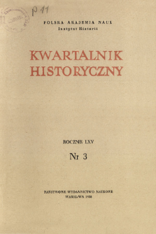 Kwartalnik Historyczny R. 65 nr 3 (1958)