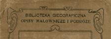Biblioteczka Geograficzna (Warszawa ; 1907)