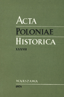 Acta Poloniae Historica. T. 37 (1978), Études