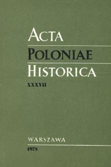 Acta Poloniae Historica. T. 37 (1978), Discussions. Polémiques