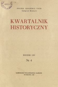 Kwartalnik Historyczny R. 65 nr 4 (1958), Materiały