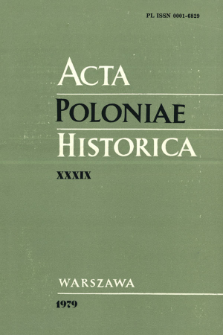 Acta Poloniae Historica. T. 39 (1979), Matériaux