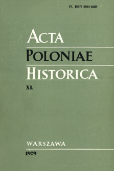 Acta Poloniae Historica. T. 40 (1979)