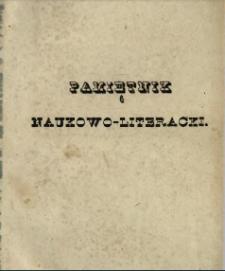 Pamiętnik Naukowo-Literacki : pismo zbiorowe umiejętności, literatury i sztuki