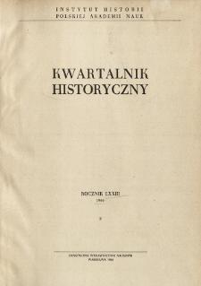 Kwartalnik Historyczny R. 73 nr 4 (1966)