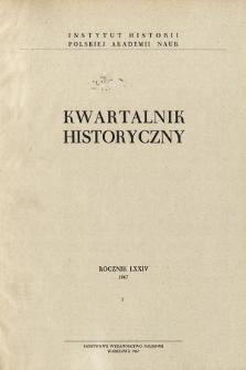 Kwartalnik Historyczny R. 74 nr 1 (1967), Przeglądy badań
