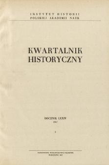 Kwartalnik Historyczny R. 74 nr 2 (1967), Dyskusje i polemiki
