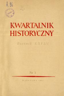 Kwartalnik Historyczny R. 68 nr 1 (1961)