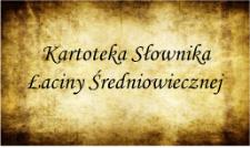 Kartoteka Słownika Łaciny Średniowiecznej