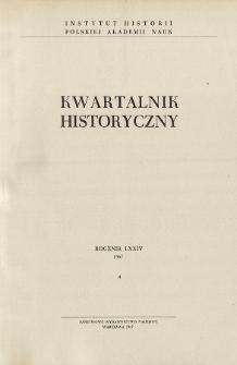 Kwartalnik Historyczny R. 74 nr 4 (1967), Dyskusje i polemiki