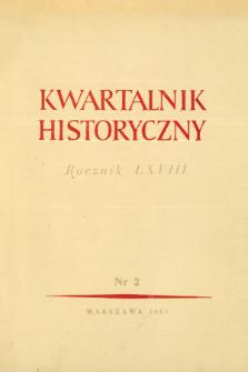 Kwartalnik Historyczny R. 68 nr 2 (1961), Przeglądy badań