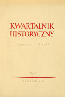 Kwartalnik Historyczny R. 68 nr 2 (1961), Artykuły recenzyjne