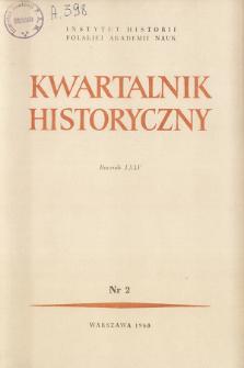 Kwartalnik Historyczny R. 75 nr 2 (1968), Przeglądy badań
