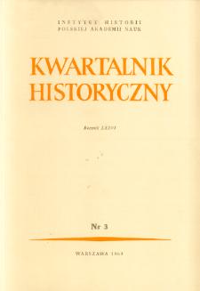 Kwartalnik Historyczny R. 76 nr 3 (1969)