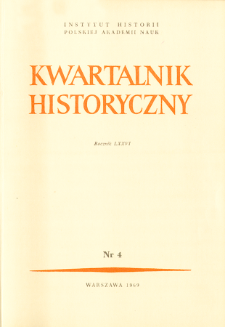 Kwartalnik Historyczny R. 76 nr 4 (1969)