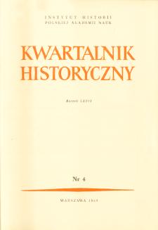 Kwartalnik Historyczny R. 76 nr 4 (1969), Dyskusje i polemiki