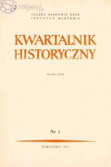 Kwartalnik Historyczny R. 80 nr 1 (1973), Artykuły recenzyjne