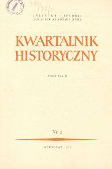 Kwartalnik Historyczny R. 77 nr 1 (1970), Dyskusje i polemiki