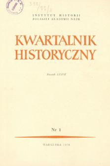 Kwartalnik Historyczny R. 77 nr 1 (1970), Przeglądy badań