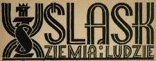 Śląsk - Ziemia i Ludzie