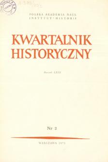 Kwartalnik Historyczny R. 80 nr 2 (1973), Artykuły recenzyjne