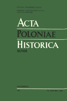 Acta Poloniae Historica. T. 48 (1983)