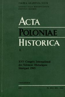 Acta Poloniae Historica. T. 50 (1984)
