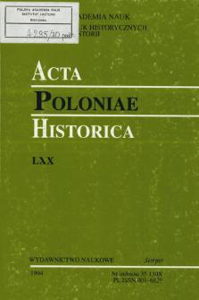 Acta Poloniae Historica. T. 70 (1994)