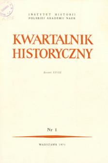 Kwartalnik Historyczny R. 78 nr 1 (1971), Dyskusje i polemiki