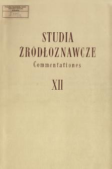 Studia Źródłoznawcze = Commentationes T. 12 (1967)